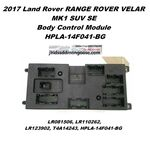 BCM BODY CONTROL MODULE FUSE BOX RANGE ROVER SPORT VELAR LAND ROVER DISCOVERY 5 HPLA-14F041-BG, image